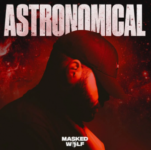 Masked Wolf – Astronomical